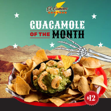 March Guac Of the Month